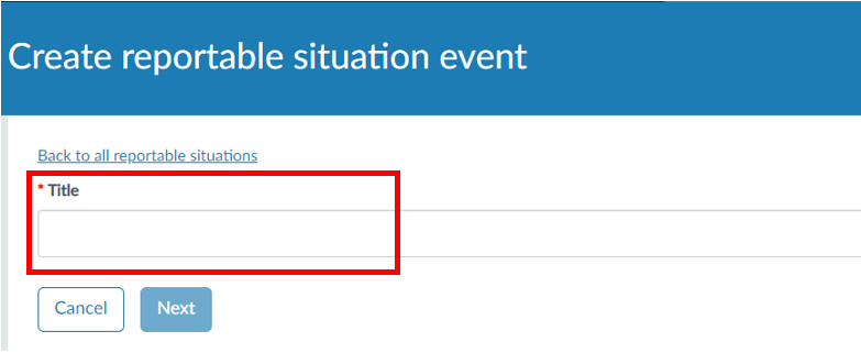 Give the event a title. This can include reference numbers or other identifier useful for future searching purposes. Click 'Next'.