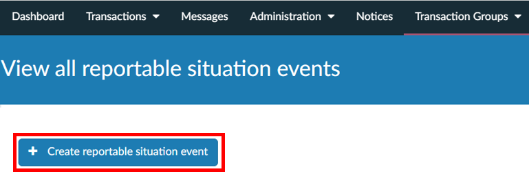 Click on 'Create reportable situation event'