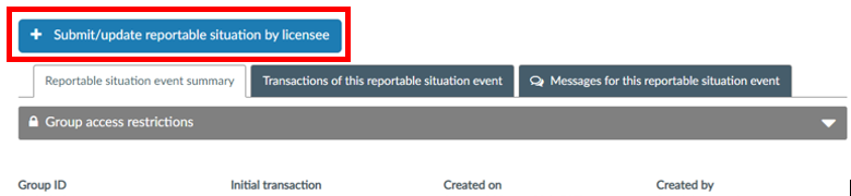 To submit a reportable situation transaction, click on 'Submit/update reportable situation by licensee' to access the transaction landing page and launch the transaction.