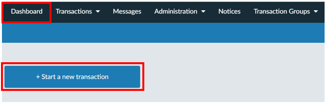 From your dashboard, Click on the 'Start a new transaction'.