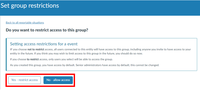 Select whether to allow or restrict access to the event to all portal users connected to this entity. This will take you to a set restrictions page, which allows you to select users who can access the transactions within the transaction group.